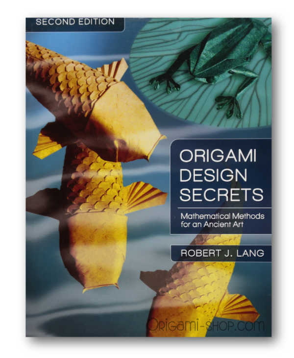 Origami Design Secrets - Second Edition