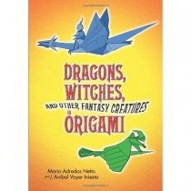 livre Dragons, Witches, And Other Fantasy Creatures In Origami de anibal voyer en anglais