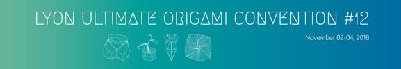 12e Ultimate Origami Convention  du 2 au 4 novembre 2018 - Lyon